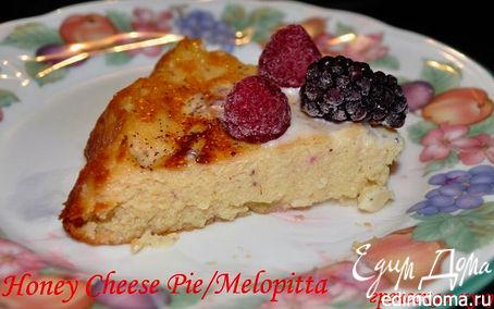 Рецепт Творожно -медовый пирог по-гречески