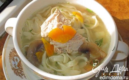 Рецепт Куриный суп с грибами и домашней пастой
