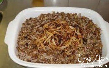 Рецепт Мжадора рис с чечевицей по-арабски