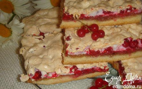 Рецепт Пирог с красной смородиной и безе