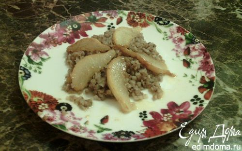 Рецепт Гречневая каша с карамелизированными грушами
