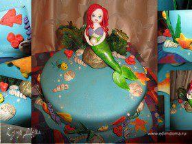"""Торт """"Русалочка Ариэль"""". Сказка для наших деток."""