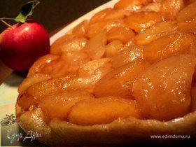 """Тарт """"Татэн"""" с яблоками (или перевернутый пирог)"""